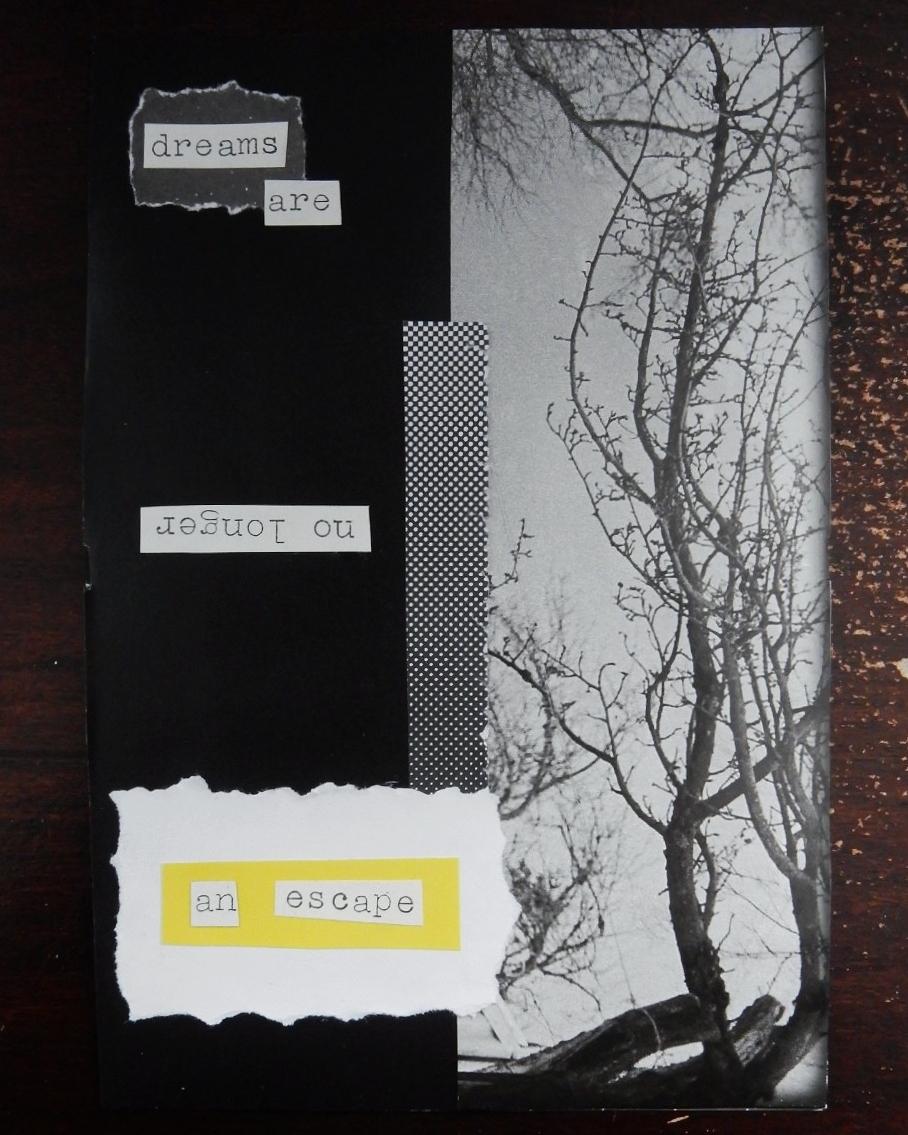 Collage. On peut lire « Dreams are (no longer) an escape ».